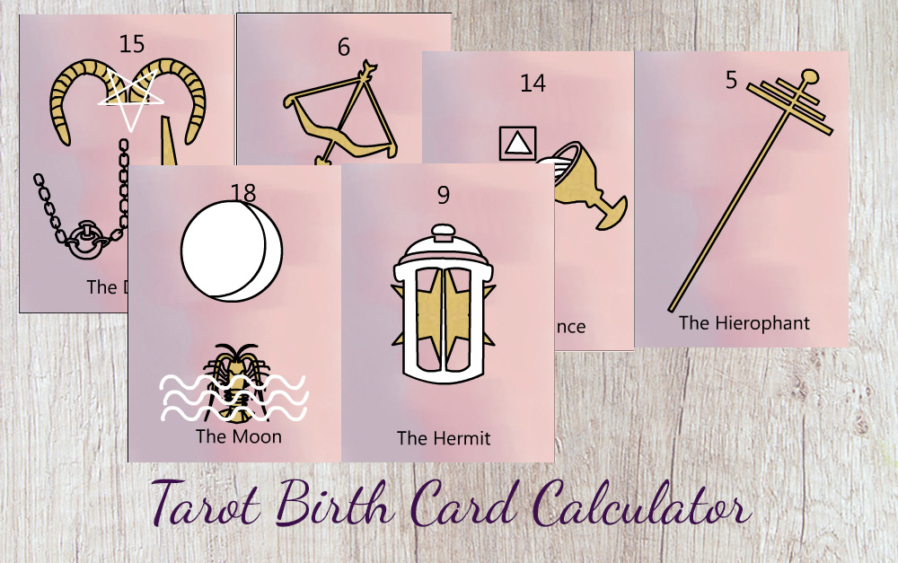 Tarot Birth Card Calculator and Birth Cards Meanings